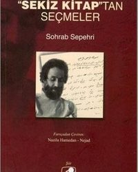 """Sekiz Kitap""tan Seçmeler, Sohrab Sepehri"