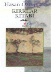 Kırklar Kitabı, Hasan Öztoprak